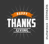 happy thanksgiving design ... | Shutterstock .eps vector #335446346