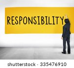 Small photo of Responsibility Duty Obligation Job Trustworthy Concept