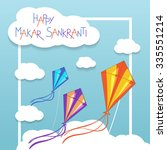 happy makar sankranti card with ...   Shutterstock .eps vector #335551214