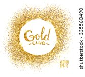 gold sparkles on white... | Shutterstock .eps vector #335560490