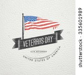 happy veterans day. detailed...   Shutterstock . vector #335601989