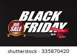 black friday sale inscription... | Shutterstock .eps vector #335870420