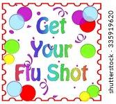 flu shot reminder colorful...   Shutterstock . vector #335919620