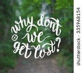 hand lettering typography... | Shutterstock .eps vector #335968154