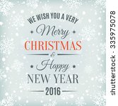 merry christmas and happy new... | Shutterstock . vector #335975078