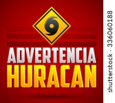 advertencia huracan   hurricane ... | Shutterstock .eps vector #336060188