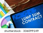 Small photo of Tablet with lump sum contract on a table. Business concept.