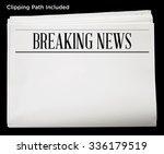 newspaper with breaking news... | Shutterstock . vector #336179519
