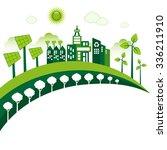 green eco city living concept.... | Shutterstock .eps vector #336211910