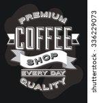 delicious coffee design  vector ...   Shutterstock .eps vector #336229073