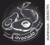 avocados on the blackboard.... | Shutterstock .eps vector #336301793