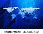 global business connection map...   Shutterstock . vector #336303410