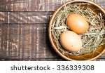 fresh eggs on wood vintage... | Shutterstock . vector #336339308