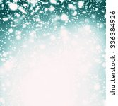 snow christmas abstract... | Shutterstock . vector #336384926