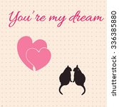 card with hearts and cats for...   Shutterstock . vector #336385880