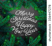 merry christmas and happy new... | Shutterstock .eps vector #336447278