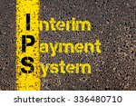 Small photo of Concept image of Business Acronym IPS as Interim Payment System written over road marking yellow paint line.