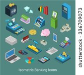 flat 3d isometric banking... | Shutterstock .eps vector #336709073