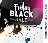 black friday sale design... | Shutterstock .eps vector #336713558