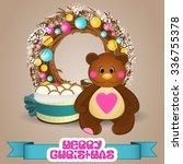 christmas wreath and the bear...   Shutterstock .eps vector #336755378