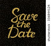 save the date    hand painted... | Shutterstock .eps vector #336844124
