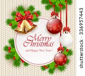 decoration with christmas balls ... | Shutterstock . vector #336957443