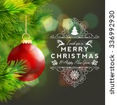 typographical christmas... | Shutterstock .eps vector #336992930