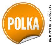 polka round orange sticker... | Shutterstock .eps vector #337027958