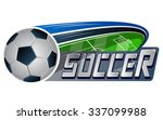vector illustration of soccer... | Shutterstock .eps vector #337099988