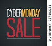 cyber monday sale poster vector ... | Shutterstock .eps vector #337103186