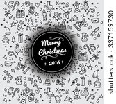 doodle christmas background.... | Shutterstock .eps vector #337159730