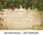 christmas fir branches and... | Shutterstock . vector #337184183