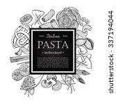 vector vintage italian pasta... | Shutterstock .eps vector #337194044