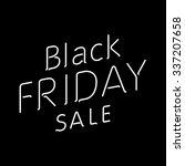 elegant words black friday wear ... | Shutterstock .eps vector #337207658