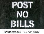 Post No Bills Spray Painted...