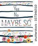 yes no maybe so motivational... | Shutterstock .eps vector #337346510