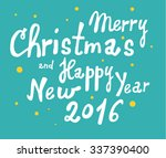merry christmas and happy new... | Shutterstock .eps vector #337390400
