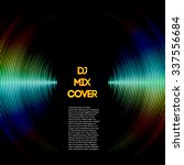 dj mix cover with music... | Shutterstock .eps vector #337556684