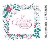 merry christmas hand lettering... | Shutterstock . vector #337582850
