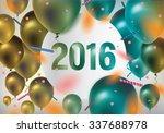 happy new year 2016. festive... | Shutterstock .eps vector #337688978