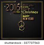 2016 happy new year and merry... | Shutterstock . vector #337737563