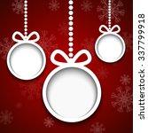 christmas balls cut from paper...   Shutterstock .eps vector #337799918