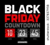 black friday countdown timer... | Shutterstock .eps vector #337837958
