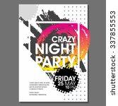 crazy night party vector flyer... | Shutterstock .eps vector #337855553
