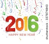 happy new year 2016. colorful...   Shutterstock .eps vector #337874843