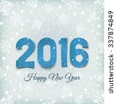 happy new year 2016.  blue ... | Shutterstock .eps vector #337874849