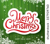 merry christmas lettering.... | Shutterstock .eps vector #337939760