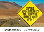 change your thoughts and you... | Shutterstock . vector #337969019