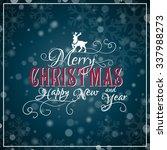 merry christmas lettering.... | Shutterstock .eps vector #337988273