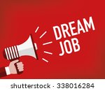 dream job   Shutterstock .eps vector #338016284